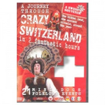 A Journey Through Crazy Switzerland DVD